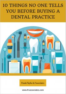 10-things-no-one-tells-you-before-buying-a-dental-practice